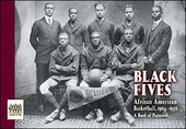 Black Fives: African American Basketball, 1904-1950 Book of Postcards