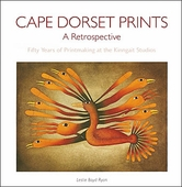 Cape Dorset Prints: A Retrospective
