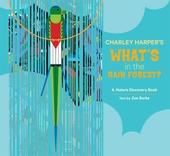 Charley Harper's What's in the Rainforest