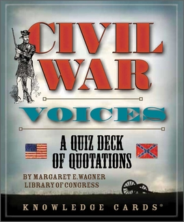 Civil War Voices: A Quiz Deck of Quotations