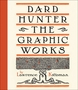 Dard Hunter: The Graphic Works