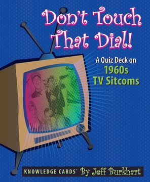 Don't Touch That Dial! A Quiz Deck on 1960s TV Sitcoms