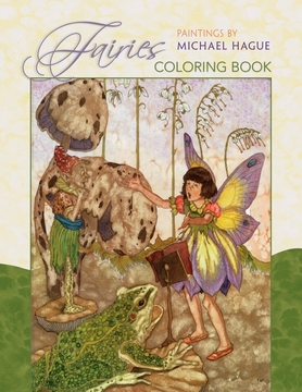 Fairies: Paintings by Michael Hague Coloring Book
