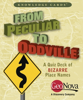 From Peculiar to Oddville: A Quiz Deck of Bizarre Place Names