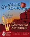Granite Gourmet: Trail-Tested Recipes for Backpacking Adventures Knowledge Cards