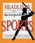 Headlines from the New York Times: Sports Knowledge Cards