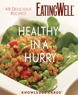 Healthy in a Hurry: 48 Delicious Recipes Knowledge Cards