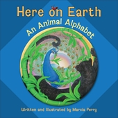 Here on Earth: An Animal Alphabet