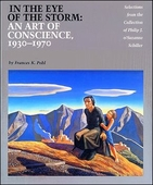 In The Eye of the Storm: An Art of Conscience 1930-1970