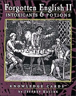 Intoxicants & Potions: Forgotten English II Knowledge Cards