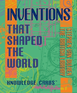 Inventions That Shaped the World Knowledge Cards