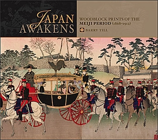 Japan Awakens: Woodblock Prints of the Meiji Period (1868-1912)