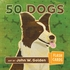 John W. Golden: 50 Dogs Flash Cards