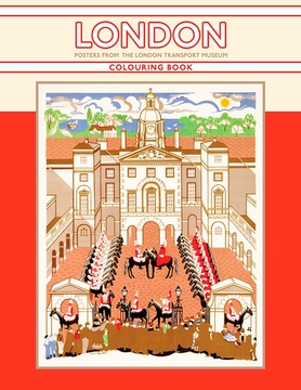 London: Posters from the London Transport Museum Coloring Book