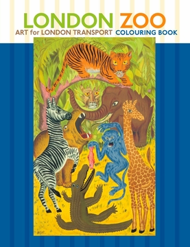 London Zoo: Art for London Transport Coloring Book