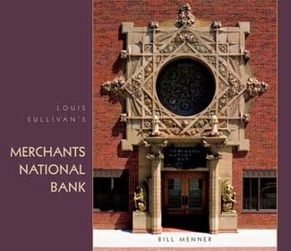 Louis Sullivan's Merchants National Bank