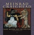 Meinrad Craighead: Crow Mother and the Dog God