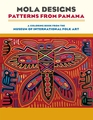 Mola Designs: Patterns from Panama Coloring Book