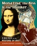 Mona Lisa, The Kiss & The Thinker: A Quiz Deck on the History of Art