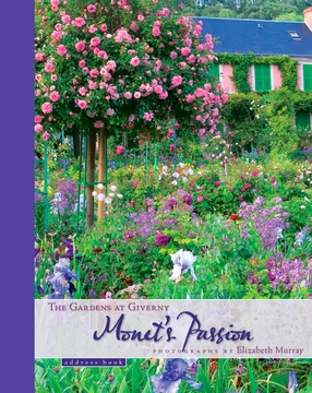 Monet's Passion: The Gardens at Giverny Deluxe Address Book