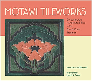 Motawi Tileworks: Contemporary Handcrafted Tiles in the Arts & Crafts Tradition