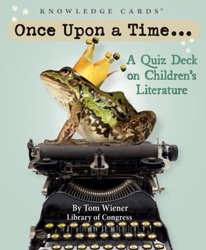 Once Upon a Time . . . : A Quiz Deck on Children's Literature
