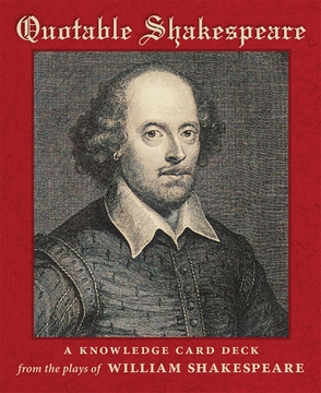 Quotable Shakespeare Knowledge Cards