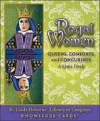 Royal Women Quiz Deck: Queens, Consorts, and Concubines