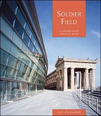 Soldier Field: A Building Book
