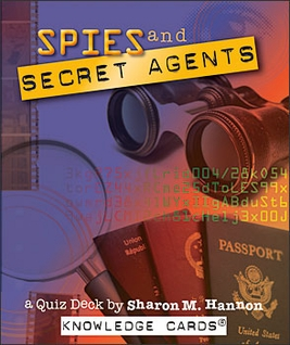 Spies and Secret Agents: A Quiz Deck by Sharon M. Hannon