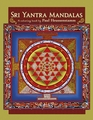 Sri Yantra Mandalas: A Coloring Book by Paul Heussenstamm