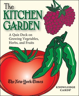 The Kitchen Garden: A Quiz Deck on Growing Vegetables, Herbs, and Fruits