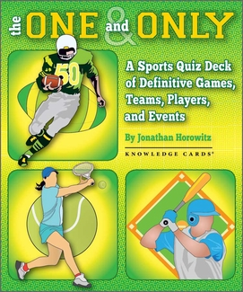 The One and Only: A Sports Quiz Deck of Definitive Games, Teams, Players, and Events