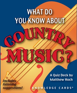 What Do You Know About Country Music? Quiz Deck