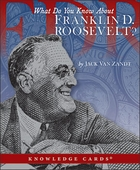 What Do You Know About Franklin D. Roosevelt? Quiz Deck