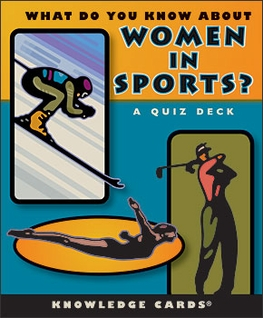 What Do You Know About Women in Sports? A Quiz Deck