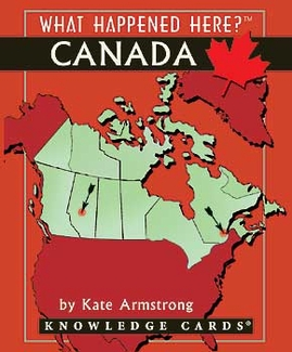 What Happened Here? Canada Knowledge Cards