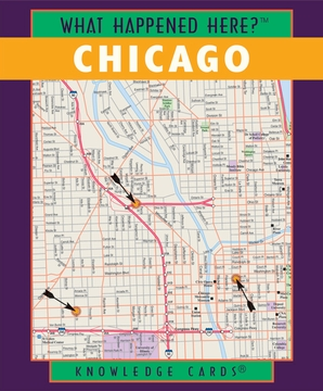 What Happened Here? Chicago Knowledge Cards