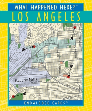 What Happened Here? Los Angeles Knowledge Cards