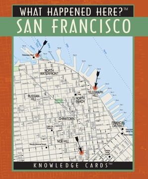 What Happened Here? San Francisco Knowledge Cards