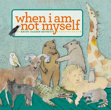 When I Am Not Myself