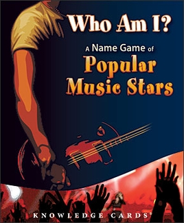 Who Am I? A Name Game of Popular Music Stars Knowledge Cards