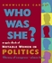 Who Was She? A Quiz Deck Of Notable Women In Politics Knowledge Cards