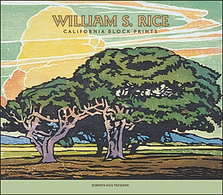 William S. Rice: California Block Prints