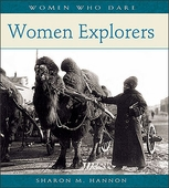 Women Who Dare: Women Explorers