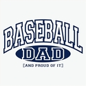 Baseball Dad, Proud Of It Design T-Shirt - in 27 Shirt Colors