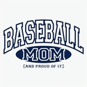 Baseball Mom, Proud Of It Design T-Shirt - in 27 Shirt Colors