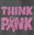 Pink Ribbon Awareness Think Pink T-Shirt - in 27 Shirt Colors