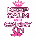 Pink Ribbon Keep Calm and Carry On T-Shirt - in 27 Colors