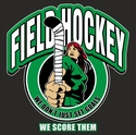 Field Hockey Score Goals Design T-Shirt - in 27 Shirt Colors